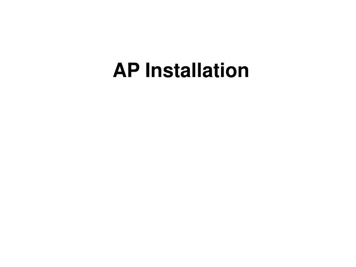 AP Installation