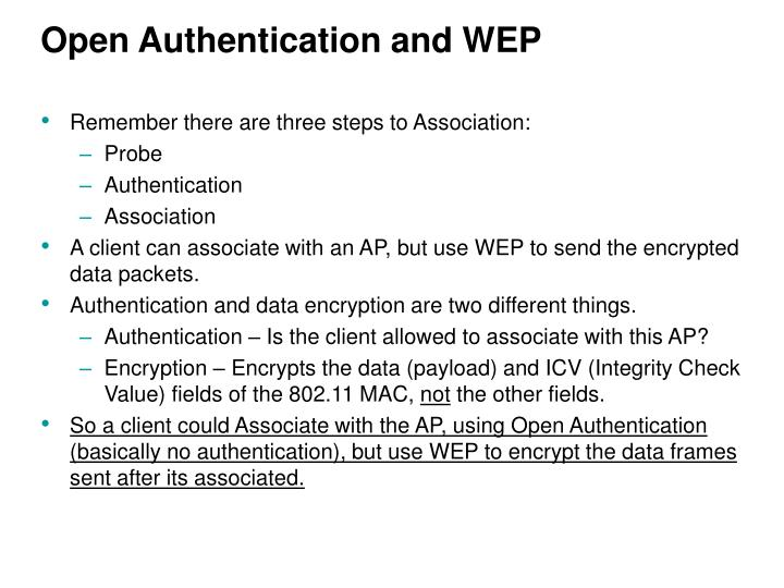 Open Authentication and WEP