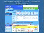 choose itinerary by price airline schedule or number of stops