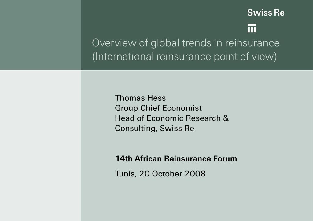 Overview of global trends in reinsurance