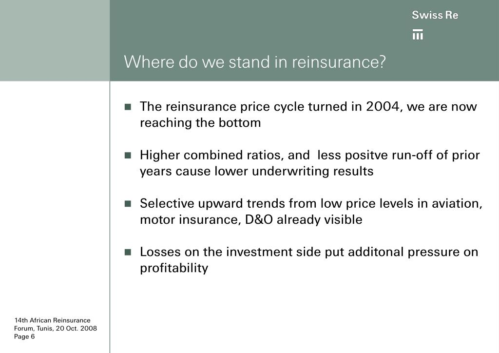 Where do we stand in reinsurance?