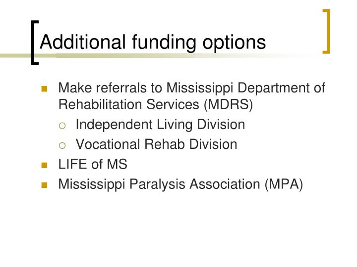 Additional funding options