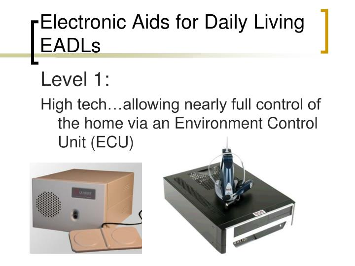 Electronic Aids for Daily Living