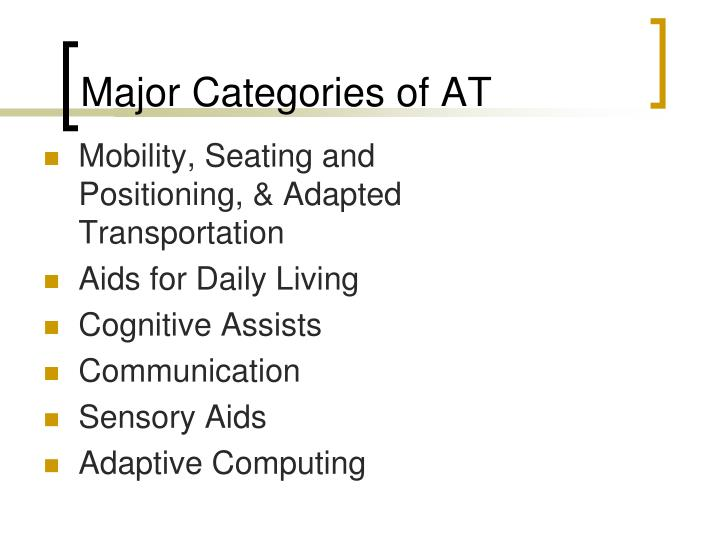 Major Categories of AT