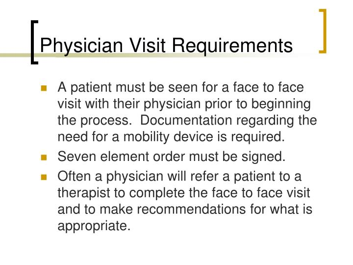 Physician Visit Requirements