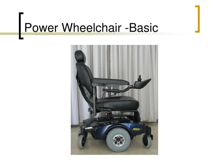 Power Wheelchair -Basic