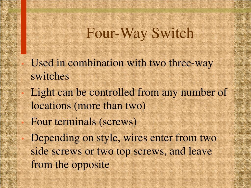 Four-Way Switch