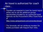 air travel is authorized for coach class