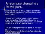 foreign travel charged to a federal grant