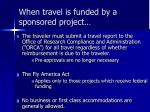 when travel is funded by a sponsored project