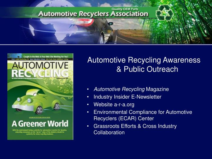 Automotive Recycling Awareness & Public Outreach