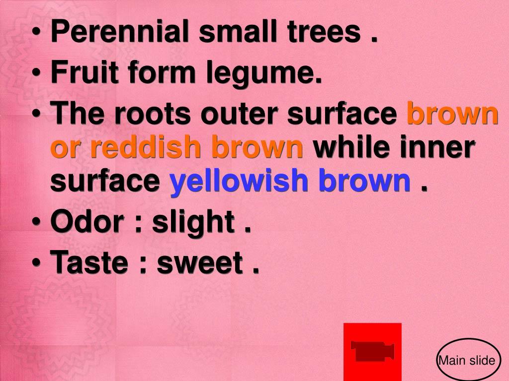 Perennial small trees .