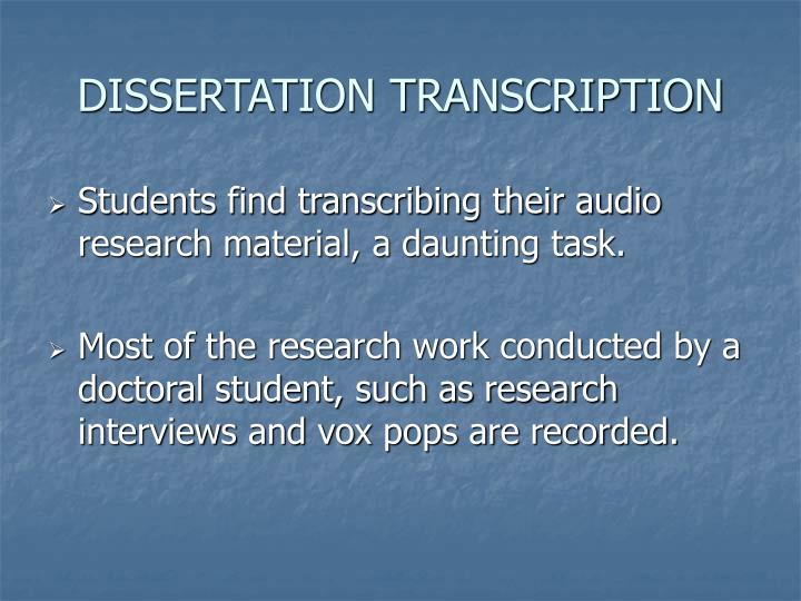 Dissertation transcription
