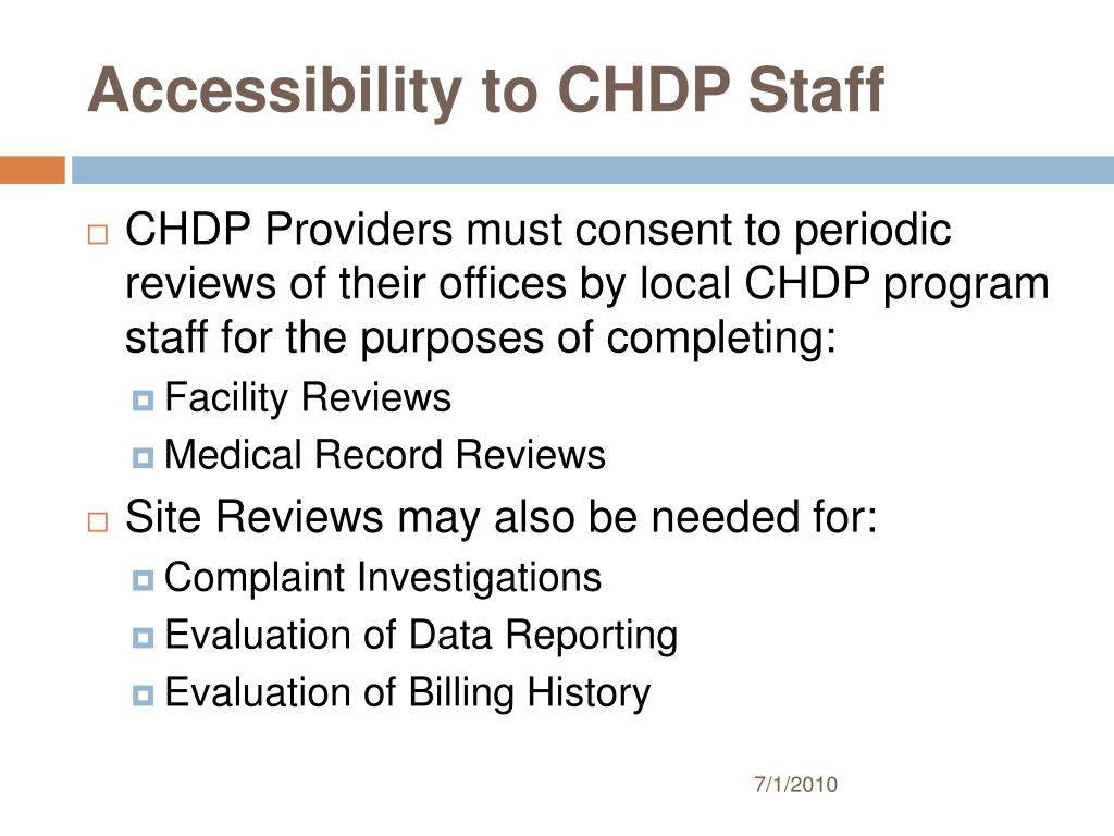 Accessibility to CHDP Staff