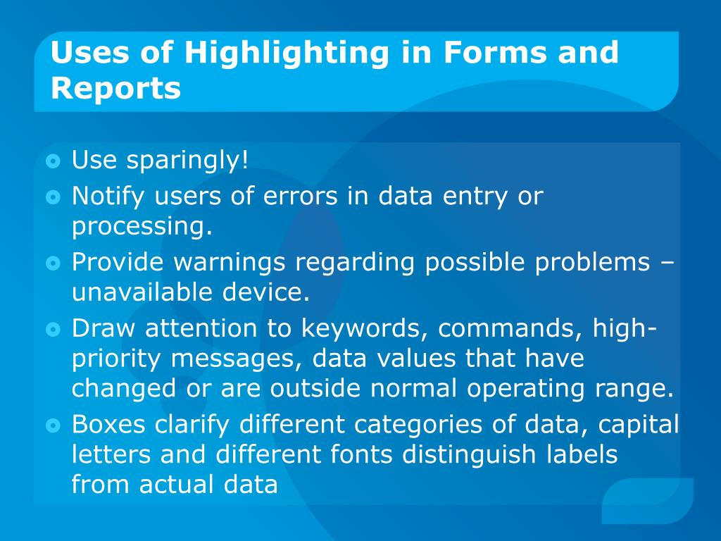 Uses of Highlighting in Forms and Reports