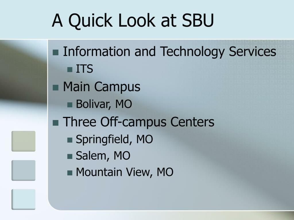 A Quick Look at SBU