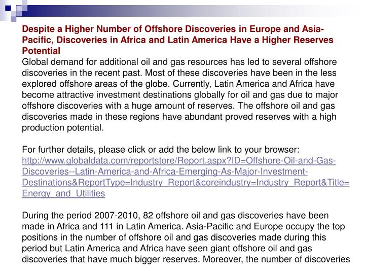 Despite a Higher Number of Offshore Discoveries in Europe and Asia-Pacific, Discoveries in Africa an...