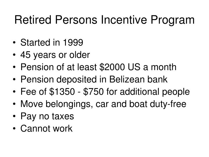 Retired Persons Incentive Program