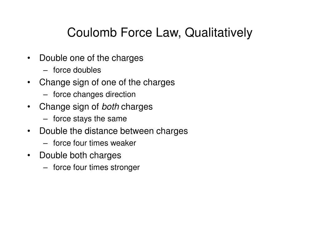 Coulomb Force Law, Qualitatively
