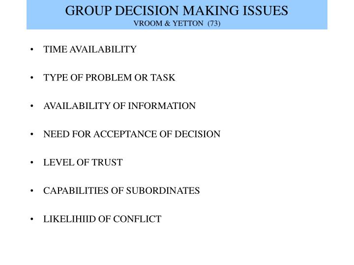 Group decision making issues vroom yetton 73
