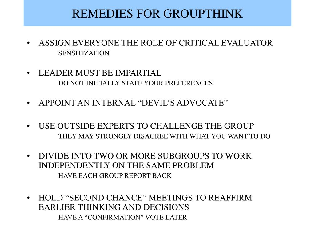 REMEDIES FOR GROUPTHINK