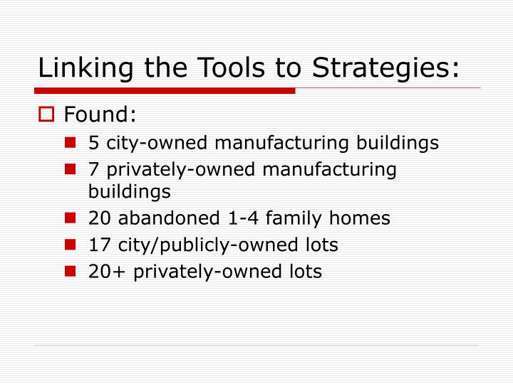 Linking the Tools to Strategies: