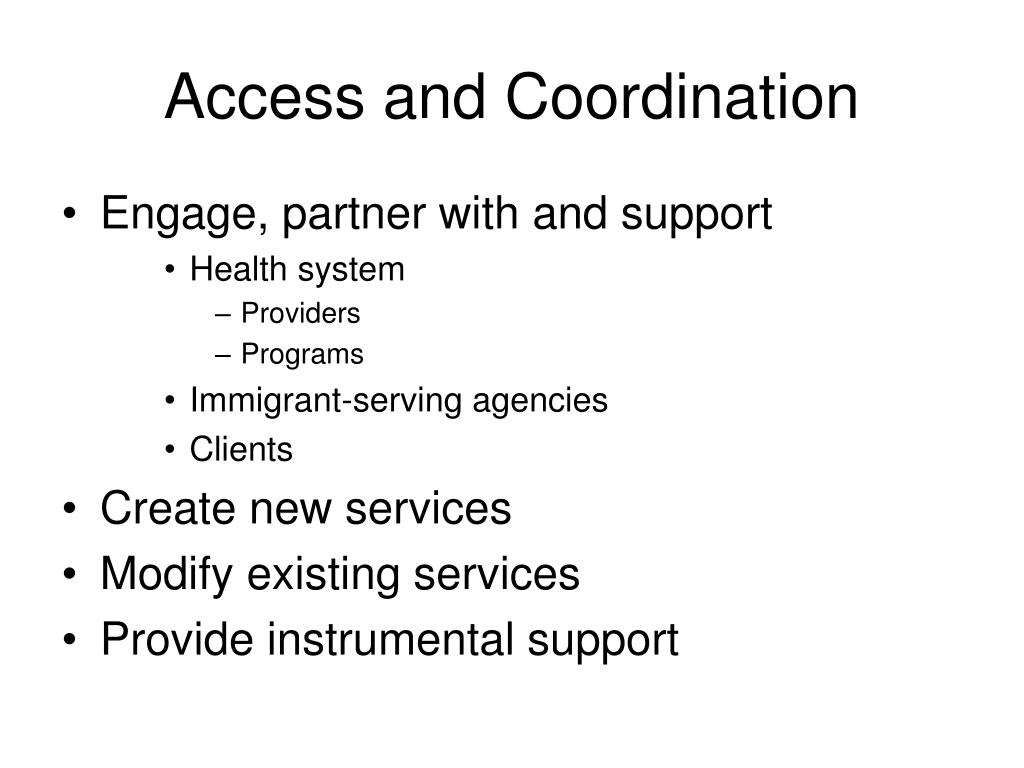 Access and Coordination