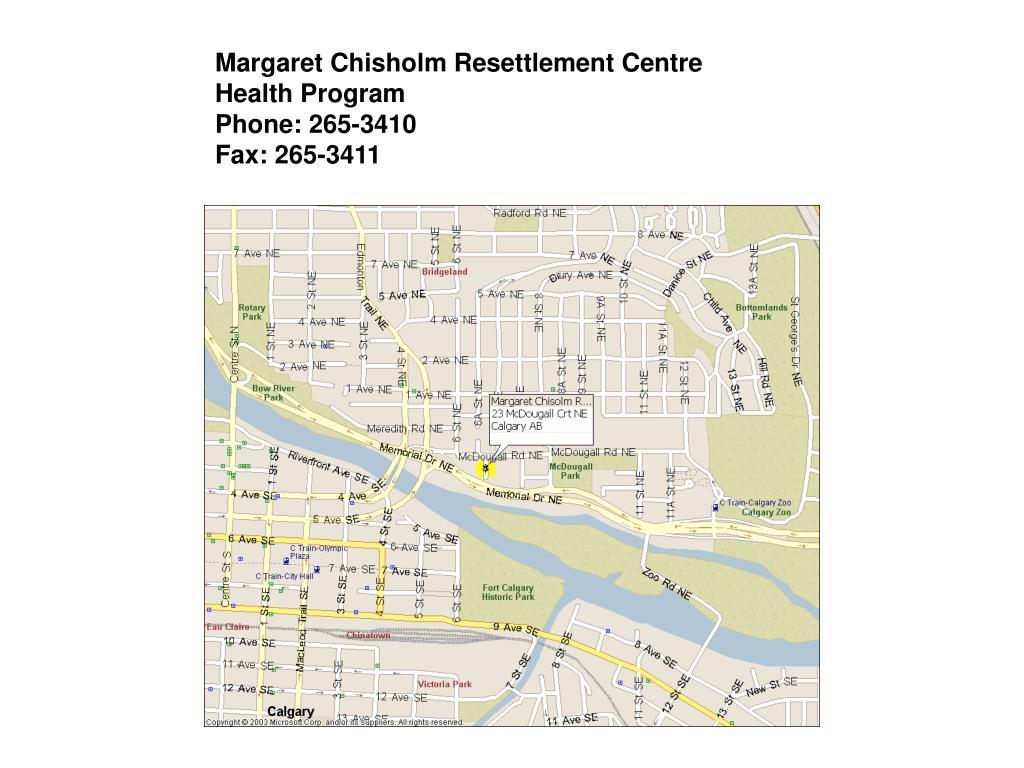 Margaret Chisholm Resettlement Centre