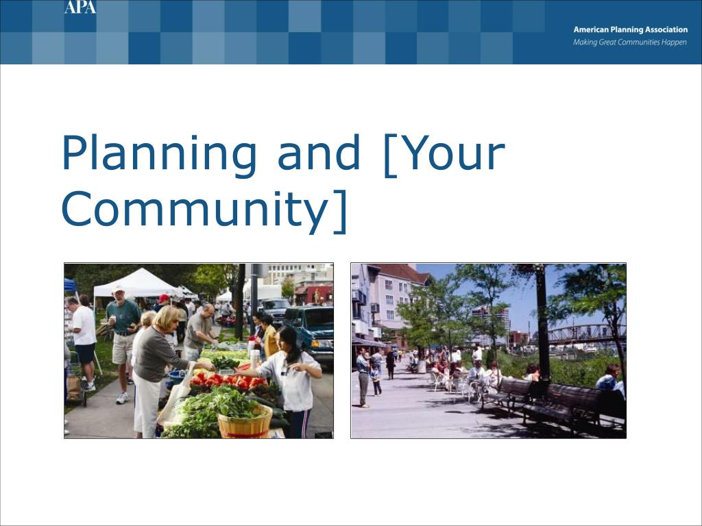 planning and your community l.