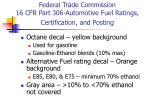 federal trade commission 16 cfr part 306 automotive fuel ratings certification and posting