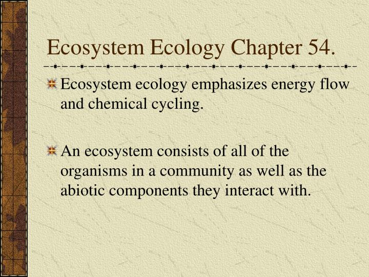 ecosystem ecology chapter 54 n.