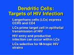 dendritic cells targets of hiv infection