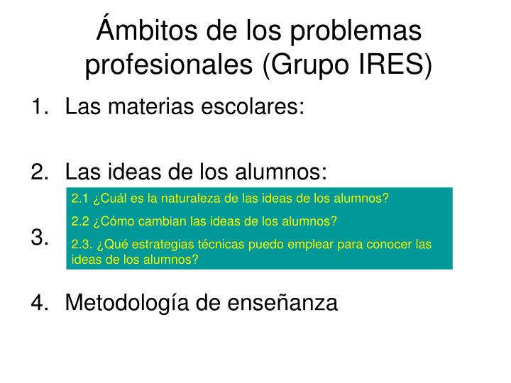 Ámbitos de los problemas profesionales (Grupo IRES)