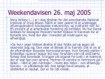 weekendavisen 26 maj 2005