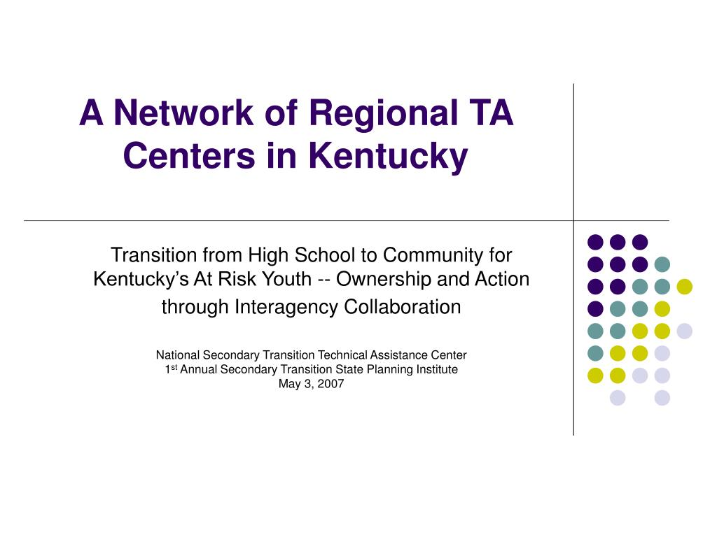 a network of regional ta centers in kentucky l.