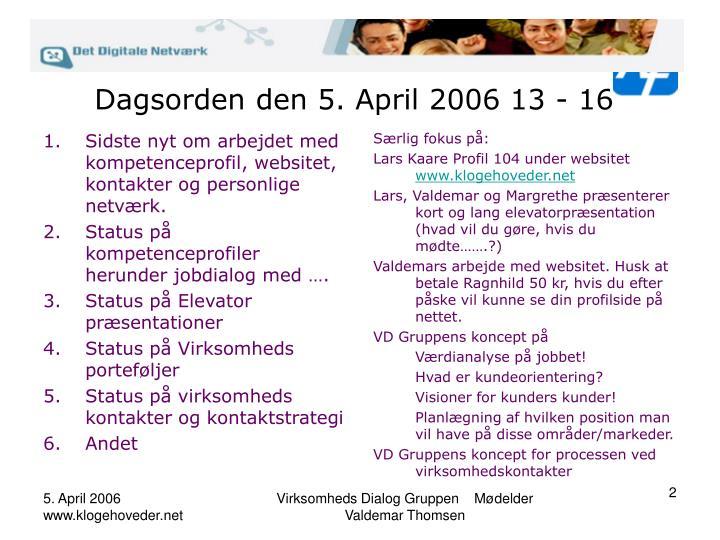Dagsorden den 5 april 2006 13 16
