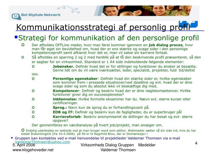 Kommunikationsstrategi af personlig profil