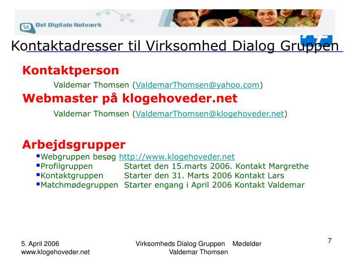Kontaktadresser til Virksomhed Dialog Gruppen