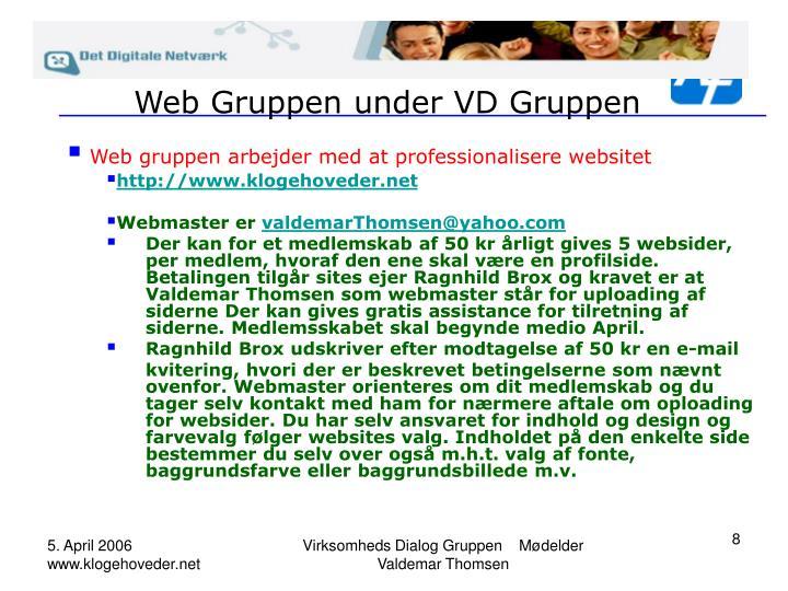 Web Gruppen under VD Gruppen