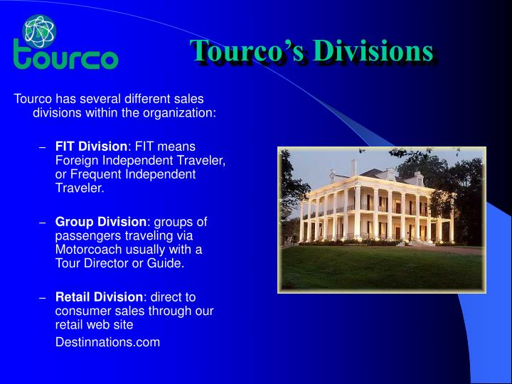 Tourco's Divisions