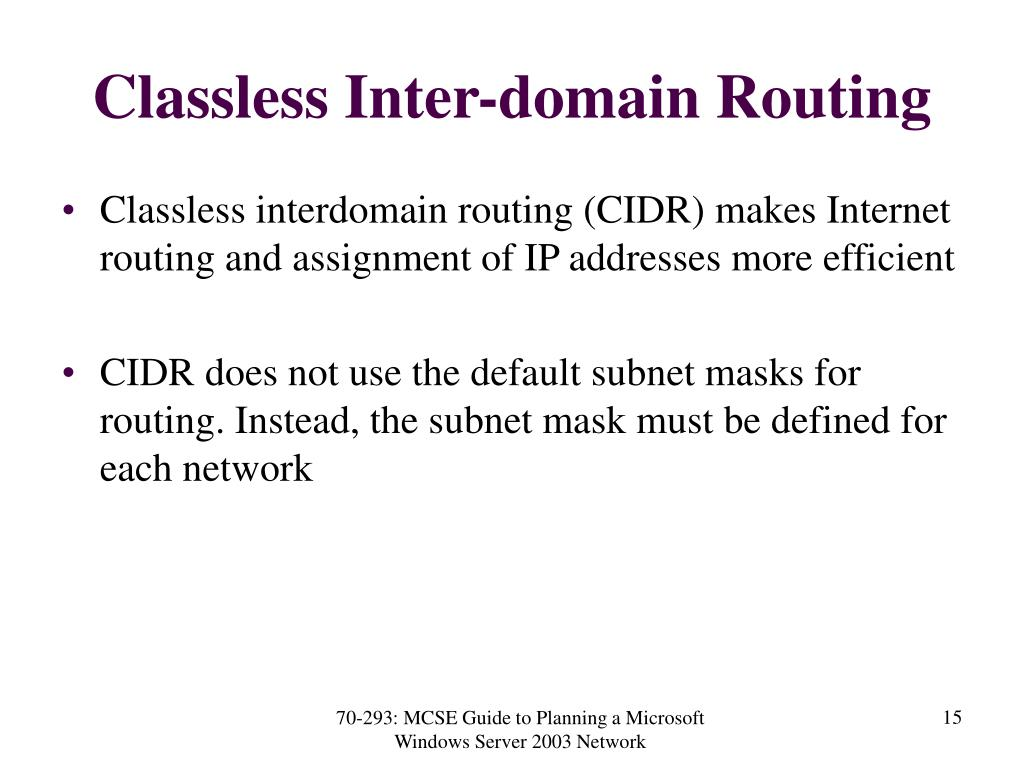 Classless Inter-domain Routing