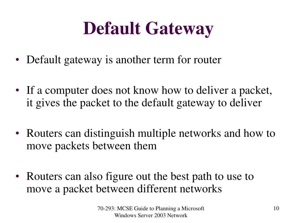 Default Gateway