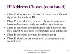 ip address classes continued