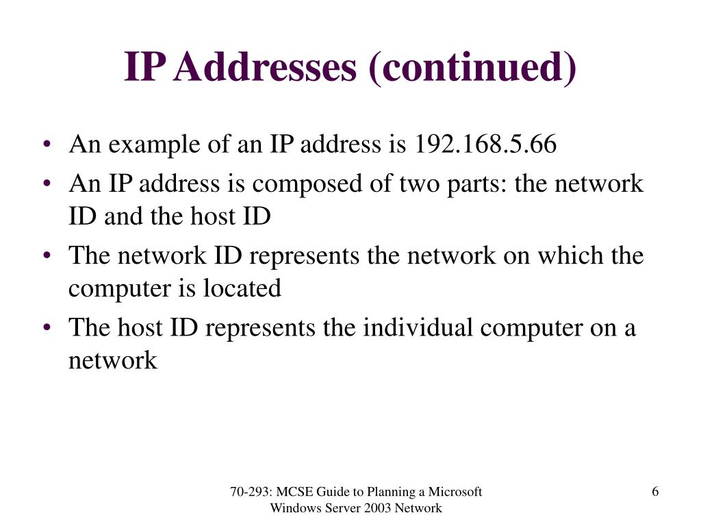 IP Addresses (continued)