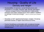 housing quality of life density and height