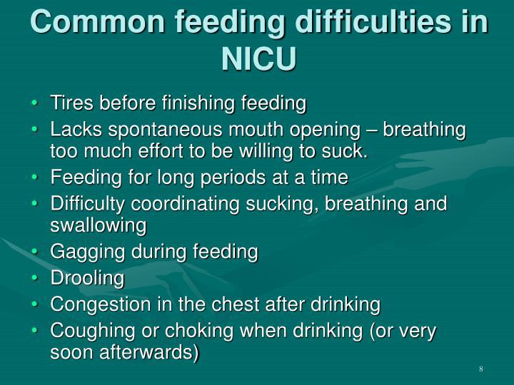 Common feeding difficulties in NICU