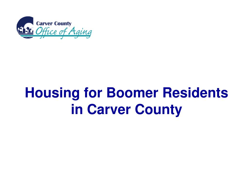 housing for boomer residents in carver county l.