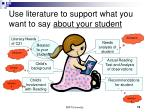 use literature to support what you want to say about your student