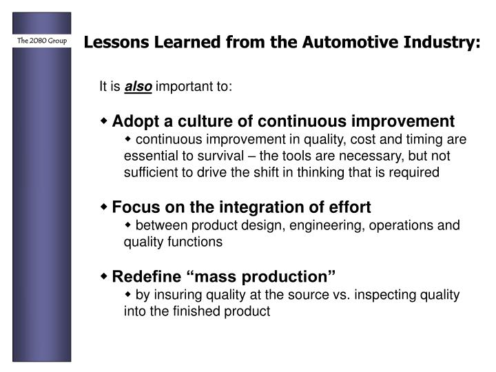 Lessons Learned from the Automotive Industry: