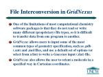 file interconversion in gridnexus